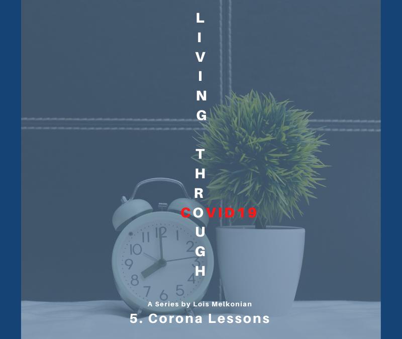 Corona Lessons – Living Through COVID19
